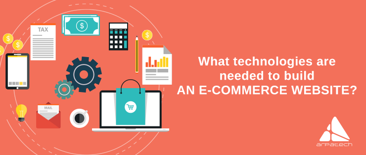 000fd1a427 What Technologies Are Needed To Build An E-Commerce Website
