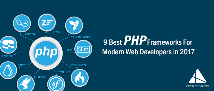 Top 9 PHP Frameworks For Modern Web Development In 2017