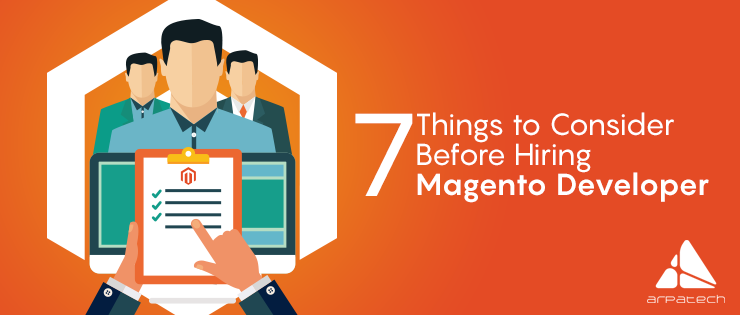 7-things-to-know-before-hiring-a-magento-development-agency