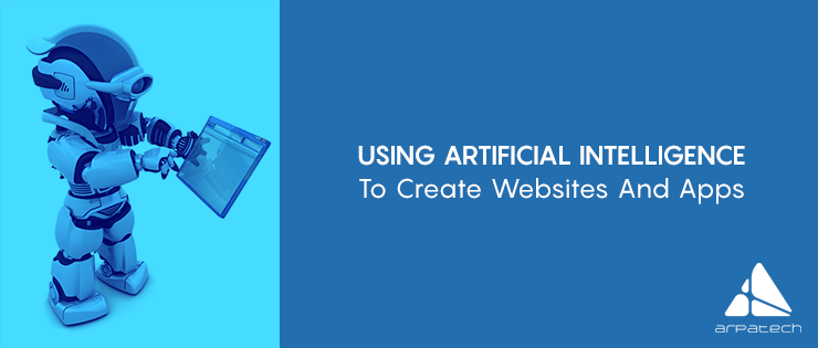 using-artificial-intelligence-to-create-websites-and-apps
