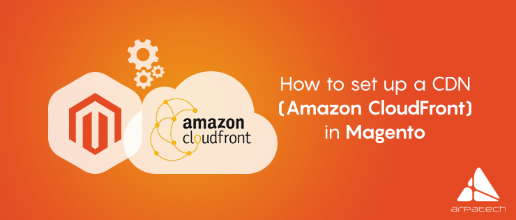 how-to-set-up-a-cdn-amazon-cloudfront-in-magento