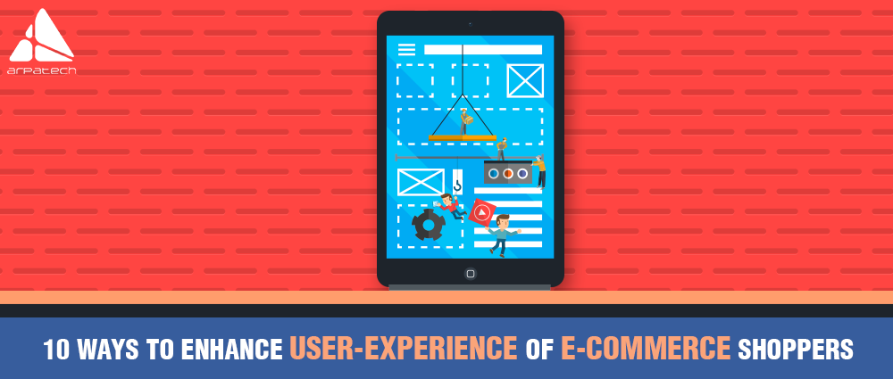 enhance user-experience of e-commerce shoppers, improve user-experience of e-commerce shoppers, ecommerce, user-experience