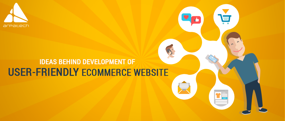 user-friendly ecommerce website, mobile-friendly website, ecommerce website development ecommerce