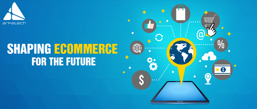 shaping ecommerce for the future, future of ecommerce, ecommerce, artificial intelligence