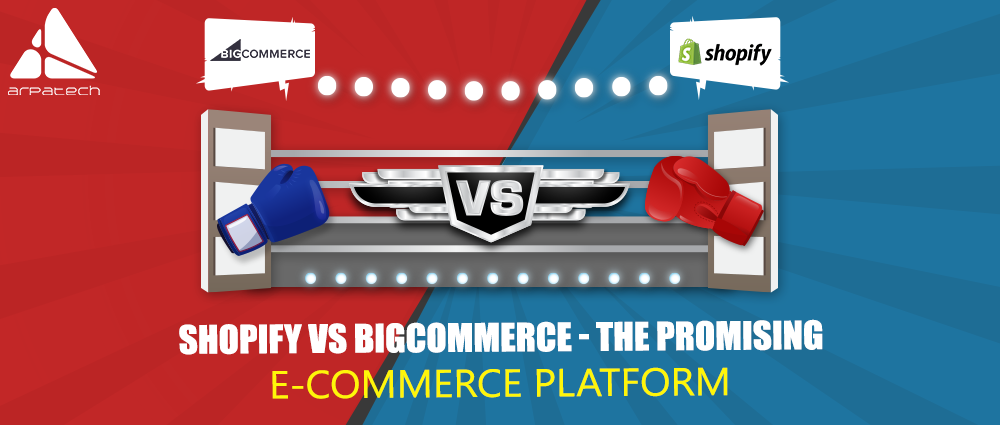 shopify vs bigcommerce, shopify, bigcommerce, ecommerce, promising ecommerce platform