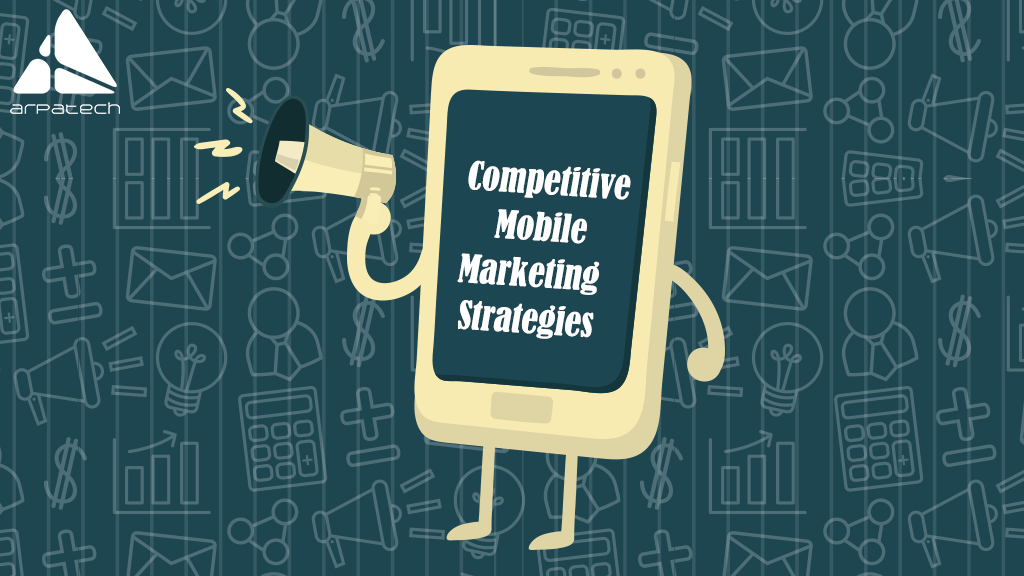 competitive-mobile-marketing-strategies-1024x576