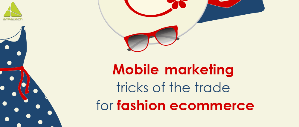 mobile-marketing-tricks-of-the-trade-for-fashion-ecommerce-1000x425-blog