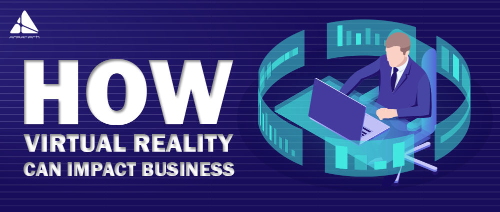 how-virtual-reality-can-impact-business-fe