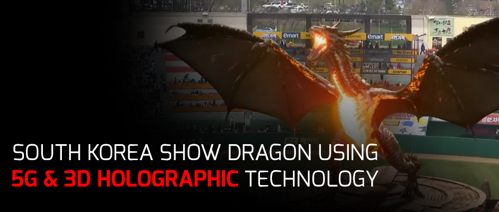 south-korea-show-dragon-using-5G-3D-holograph-tech
