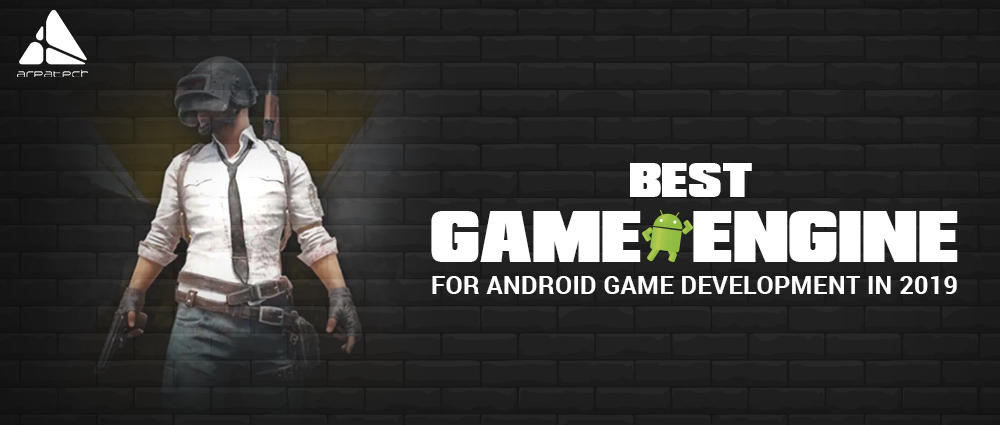 best-game-engine-for-android-game-development-in-2019