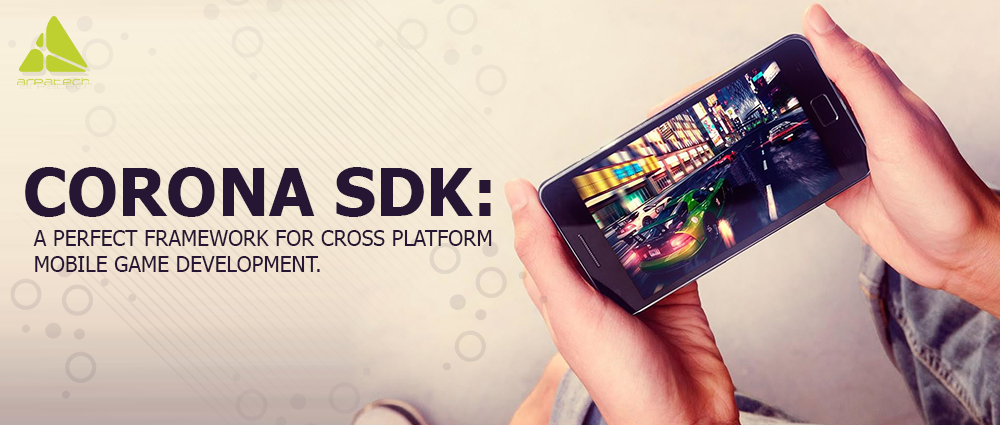 corona-sdk-framework -for-cross-platform-game-development