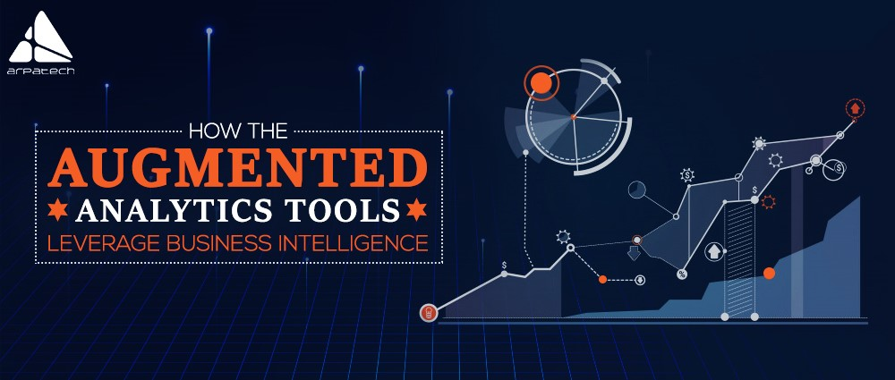 How the Augmented analytics tools leverage business intelligence